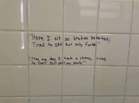 bathroom wall poetry here i sit broken hearted toiletpoetry
