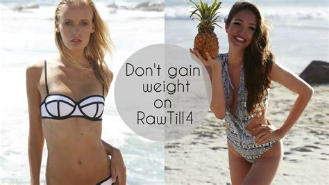 Detox Weight Gain by How To Not Gain Weight On Rawtill4 Vegan Tips With