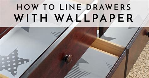 How To Line Drawers how to line drawers with wallpaper the homes i made