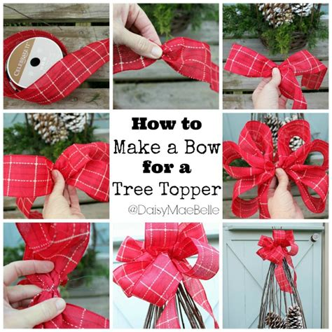 how to tie a bow for christmas tree how to make a bow for a tree topper daisymaebelle daisymaebelle