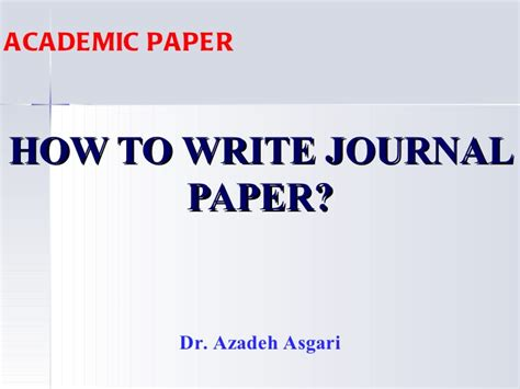 how to write a paper for publication in a journal how to write journal paper