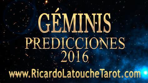 predicciones de horangel 2016 geminis video predicciones 2016 geminis horoscopo ricardo