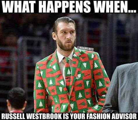 Russell Westbrook Meme - spencer hawes fashion adviser russell westbrook http