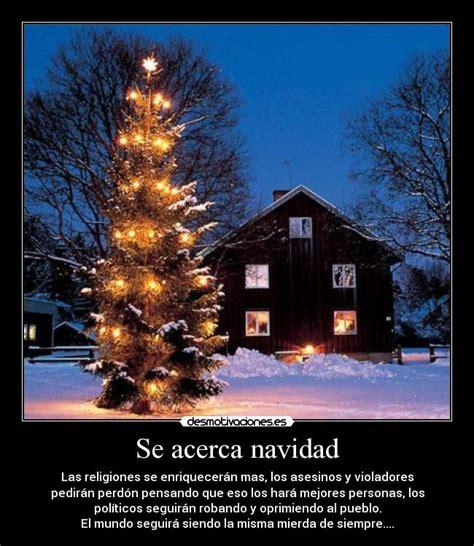 imagenes chistosas de se acerca navidad se acerca navidad desmotivaciones