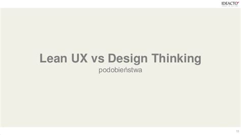 design thinking vs lean startup design thinking vs lean ux startup