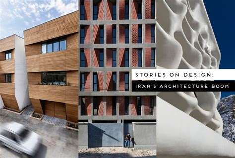 contemporary architecture characteristics stories on design iran s contemporary architecture boom