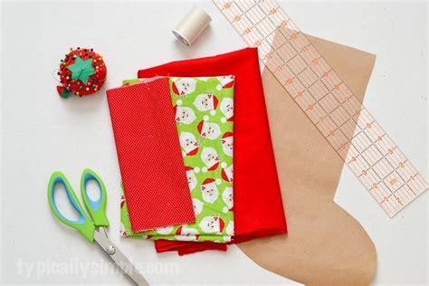 sew christmas stocking tutorial christmas stocking sewing tutorial typically simple