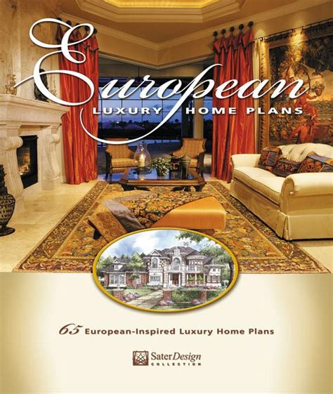 luxury home design books european luxury home plans book by dan sater sater