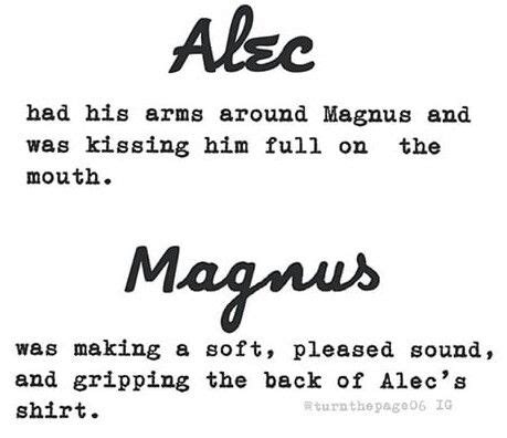 before this i just sew i just saw magnus and alec before i read it and i already