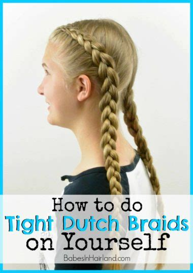 how to loosen up tight braids how to tight dutch braids on yourself babes in hairland