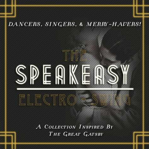 swing and electro swing collection 8tracks radio the speakeasy electro swing collection 17