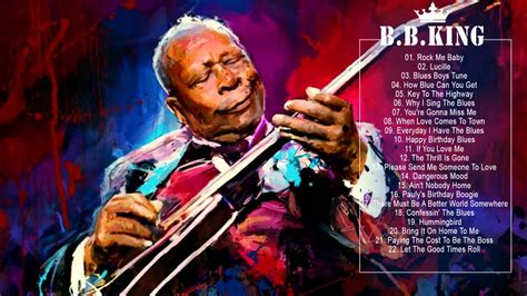 B B King b b king greatest hits of b b king the best songs of b