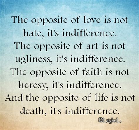 images of love not hate the opposite of love is not hate its indifference storemypic