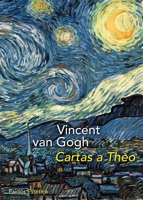 bibliorese 241 as quot cartas a theo quot de vincent van gogh tirabuz 243 n blog de la biblioteca de la