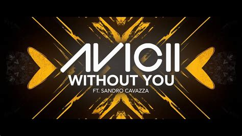 download mp3 without you avicii avicii without you ft sandro cavazza lyric video