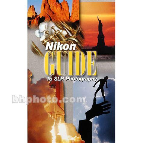nikon book nikon book guide to slr photography 2056 b h photo