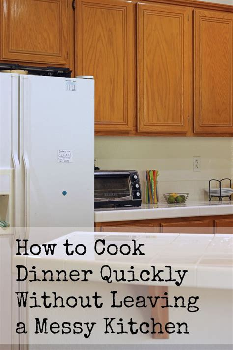 cook dinner quickly without leaving a messy kitchen