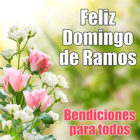 Imagenes Para Desear Feliz Domingo De Ramos | banco de im 193 genes feliz domingo de ramos postales con