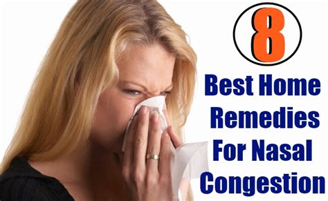 8 best home remedies for nasal congestion search home remedy