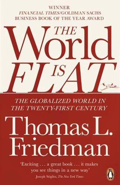 The World Is Flat Oleh Friedman the world is flat by friedman