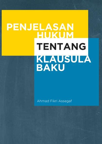 Penafsiran Tematik Hukum Notaris Indonesia penjelasan hukum tentang klausula baku pshk pusat