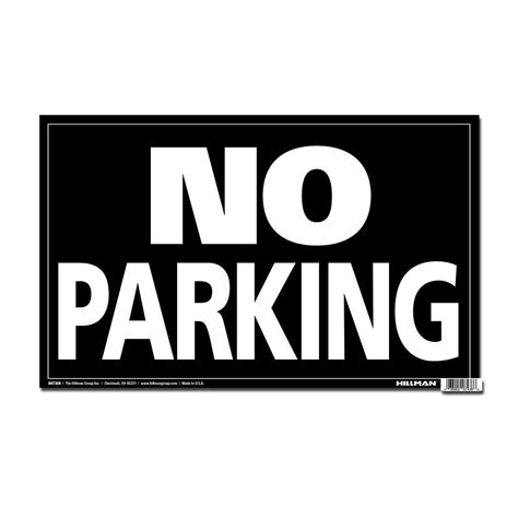 hillman 12 x 19 min jumbo sign no parking the home