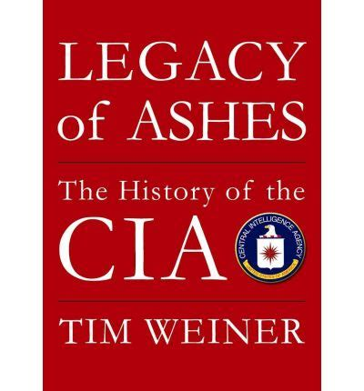 Legacy Of Ashes legacy of ashes tim weiner 9781433201998