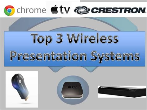 slides for ppt on wireless communication top 3 wireless presentation systems