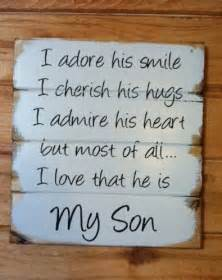 Love Quotes For Your Son by My Son Sons And Smile On Pinterest