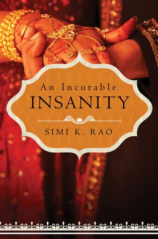 An Incurable by An Incurable Insanity By Simi K Rao Book Tour