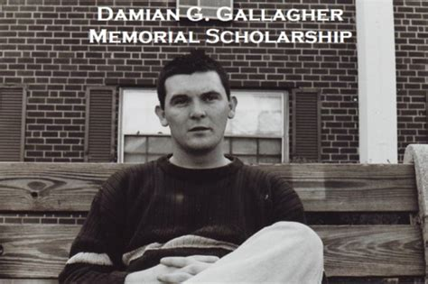 in memory of damian the 11th annual damian gallagher memorial scholarship
