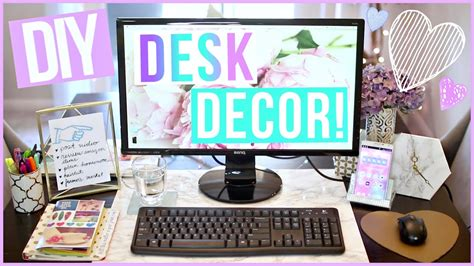 desk decoration ideas diy desk decor ideas desk makeover part 1