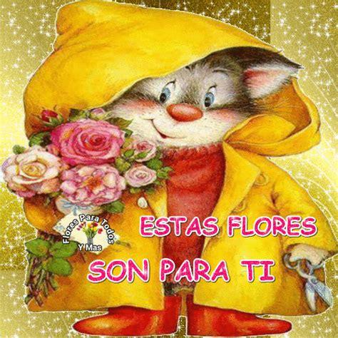 imagenes estas flores son para ti flores para todos y mas estas flores son para ti