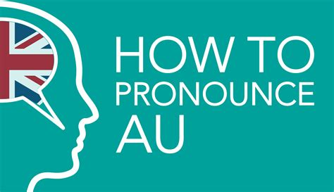 how to pronounce how to pronounce british pronunciation english