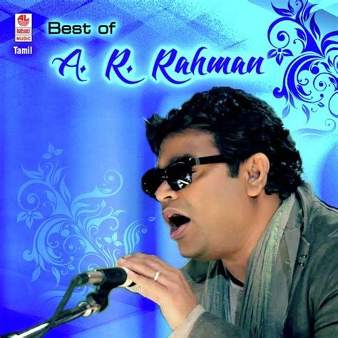 ar rahman best mp3 free download nila kaaigiradhu female song by harini from best of a r