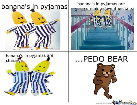 Pyjama Meme - banana s in pyjamas by megamemes meme center