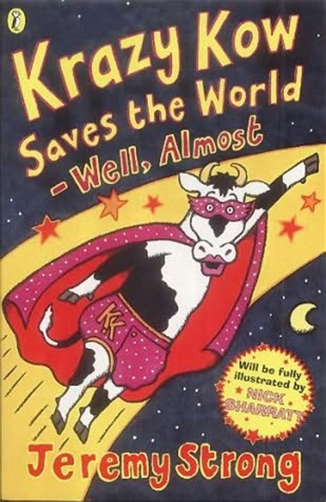 Get Books For Free Well Almost by Krazy Kow Saves The World Well Almost Laugh Your Socks