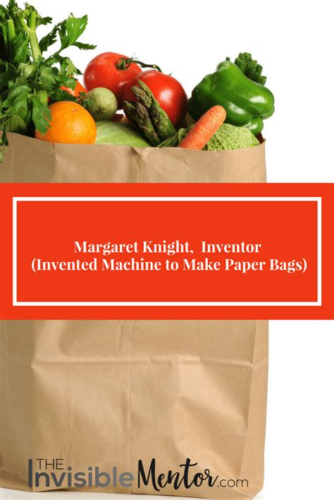biography bag project biography pinterest bags margaret knight inventor invented machine to make paper