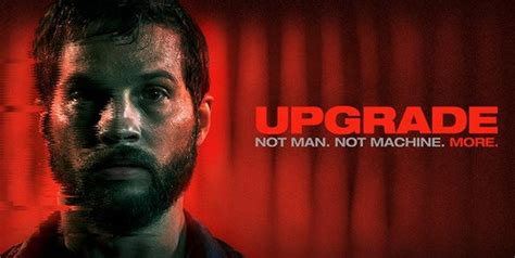 upgrade leigh whannell review film upgrade de leigh whannell 2018 dark side reviews