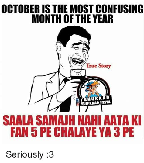 october the story of october is the most confusing month of the year true story otibhukkad insta saala