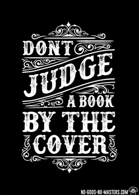 Tshirt Dont Judge tshirt don t judge a book by the cover no gods no