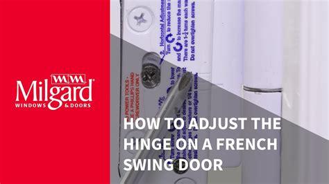 how to adjust swinging door hinge how to adjust the hinge on a french swing patio door youtube