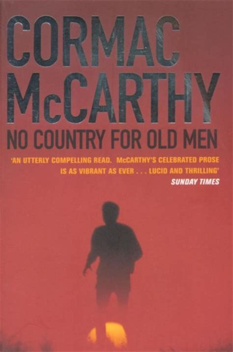 no country for old men by cormac mccarthy 9780375706677 no country for old men mccarthy cormac