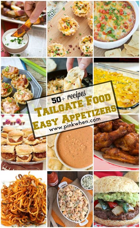 50 easy appetizers and tailgate food ideas football super bowl game and food ideas