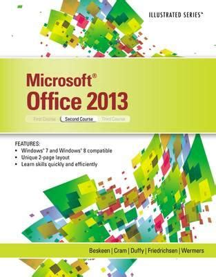 Microsoft Office Book by Microsoft Office 2013 Illustrated Second Course David