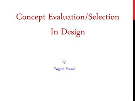 design concept evaluation techniques pugh matrix concept evaluation in design