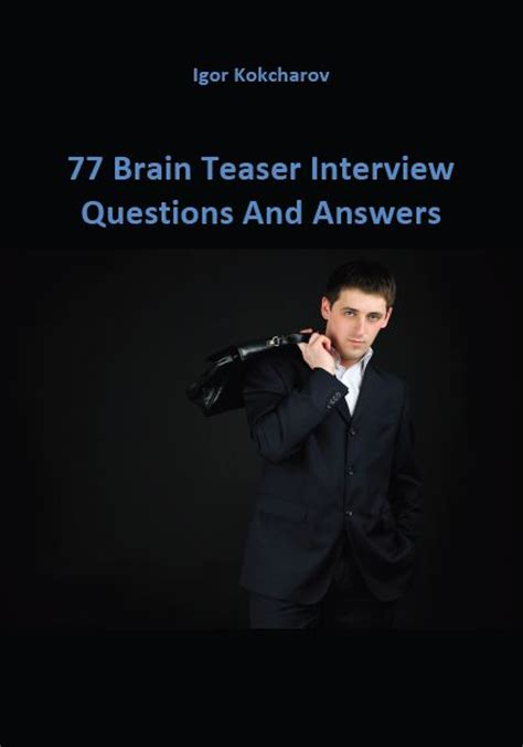 Brain Teaser Mba Interviews by 77 Brain Teaser Questions And Answers Math