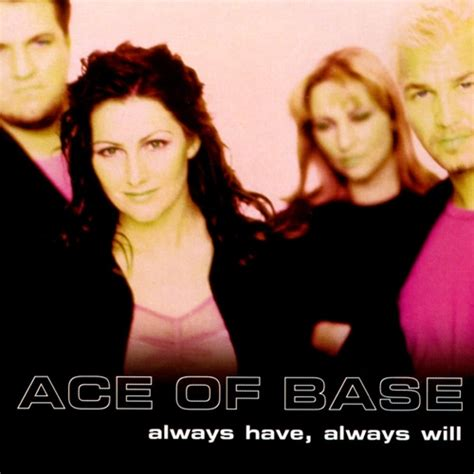 always always will ace of base