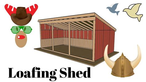 loafing shed plans youtube
