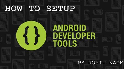 android development tools how to setup android developer tools adt bundle eclipse